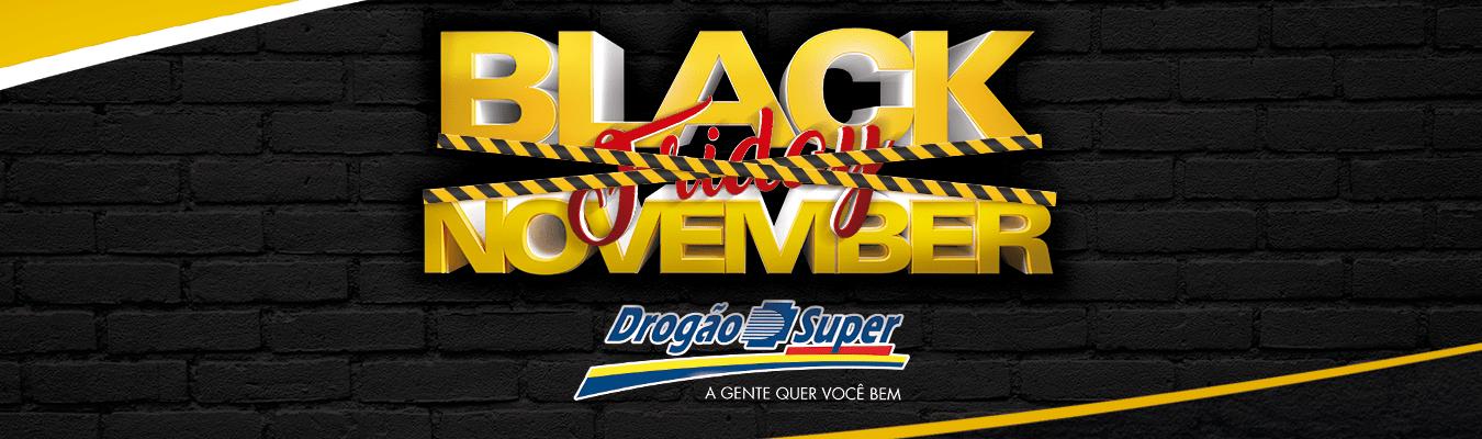 Black November é no Drogão Super