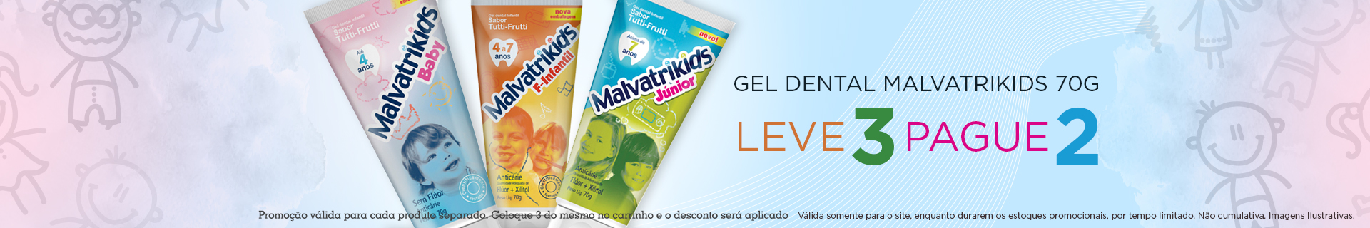 Banner Home | Malvatrikids gel dental leve 3 pague